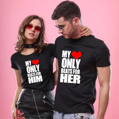 My Heart Only Beats for Him Her Matching Couple Shirts Valentines Day Gift Couples Tee Shirts